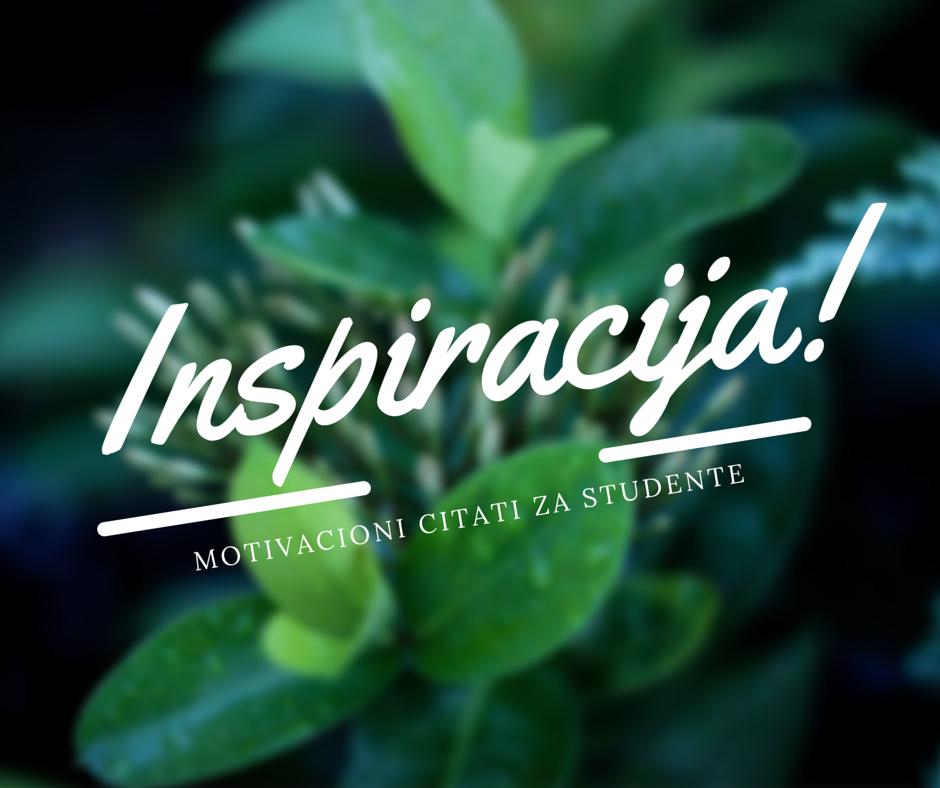 Inspirativni Citati Za Studente